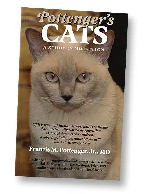 Pottenger's Cats: A Study in Nutrition