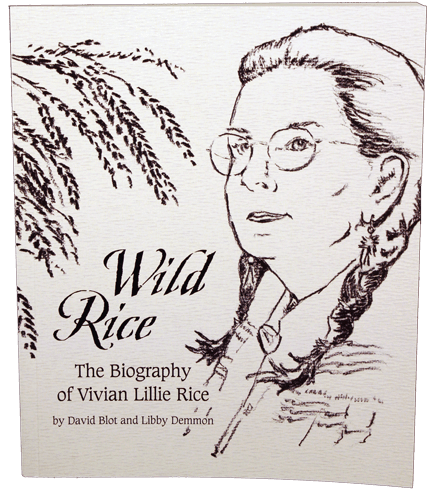 Wild Rice: The Biography of Vivian Lillie Rice